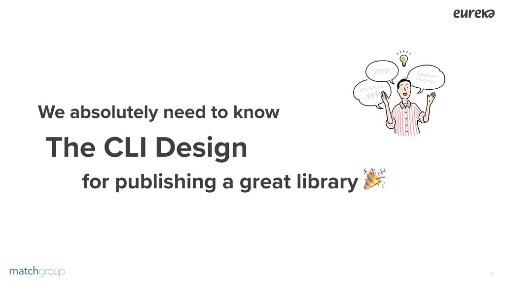 We absolutely need to know The CLI Design for ...