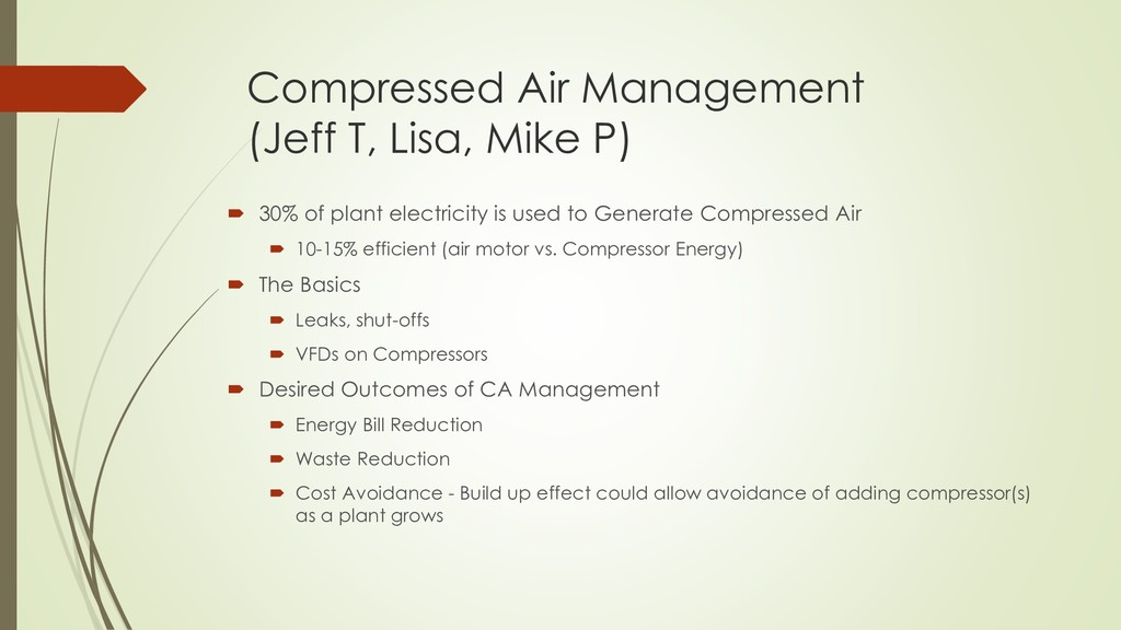 Compressed Air Management (Jeff T, Lisa, Mike P...