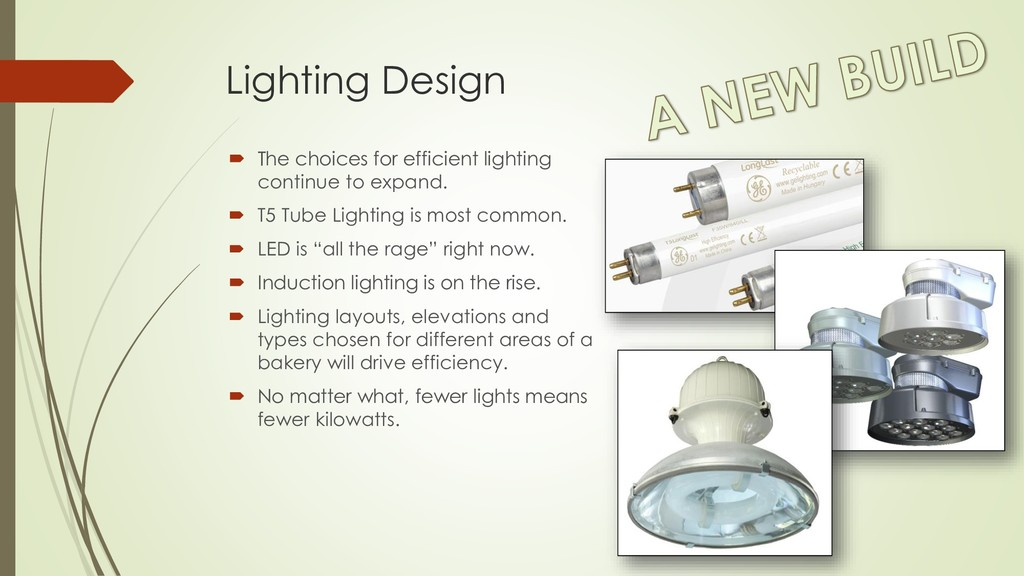 Lighting Design  The choices for efficient lig...