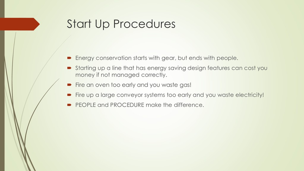 Start Up Procedures  Energy conservation start...