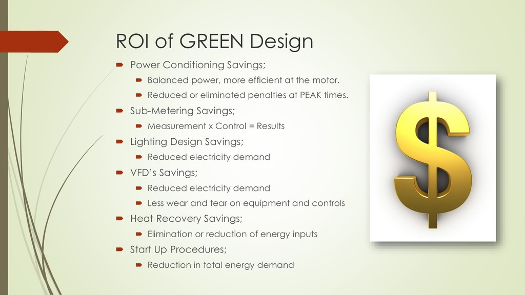 ROI of GREEN Design  Power Conditioning Saving...
