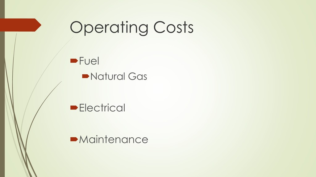 Operating Costs Fuel Natural Gas Electrical ...