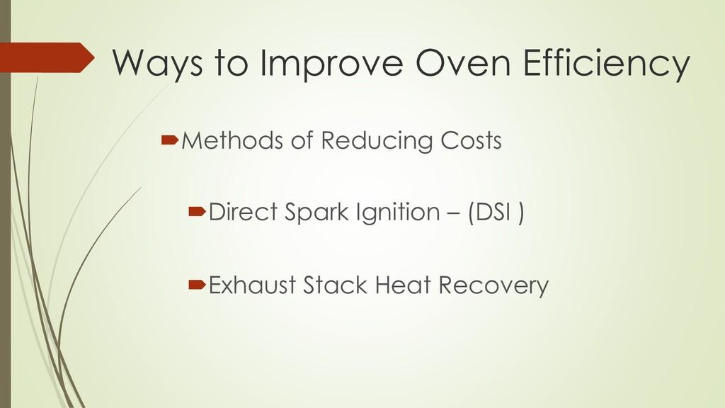 Ways to Improve Oven Efficiency Methods of Red...