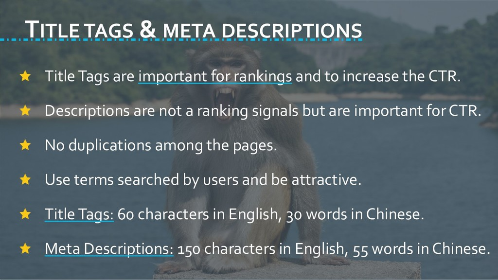 TITLE TAGS & META DESCRIPTIONS Title Tags are i...