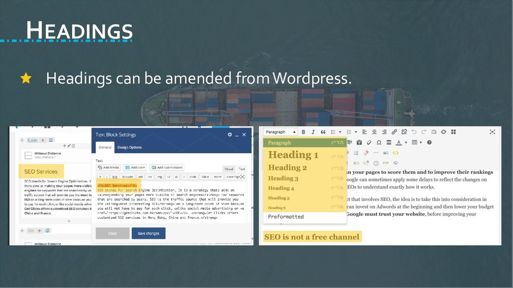 HEADINGS Headings can be amended from Wordpress.