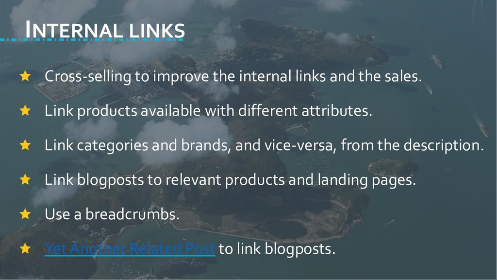 INTERNAL LINKS Cross-selling to improve the int...