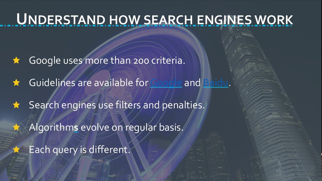UNDERSTAND HOW SEARCH ENGINES WORK Google uses ...