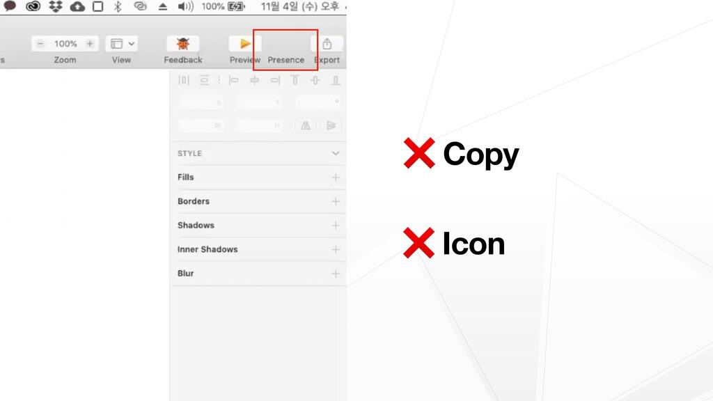 ❌ Copy  ❌ Icon