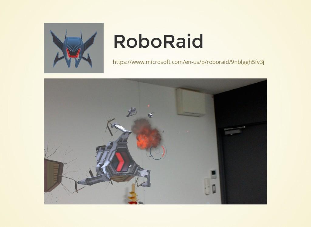 https://www.microsoft.com/en-us/p/roboraid/9nbl...