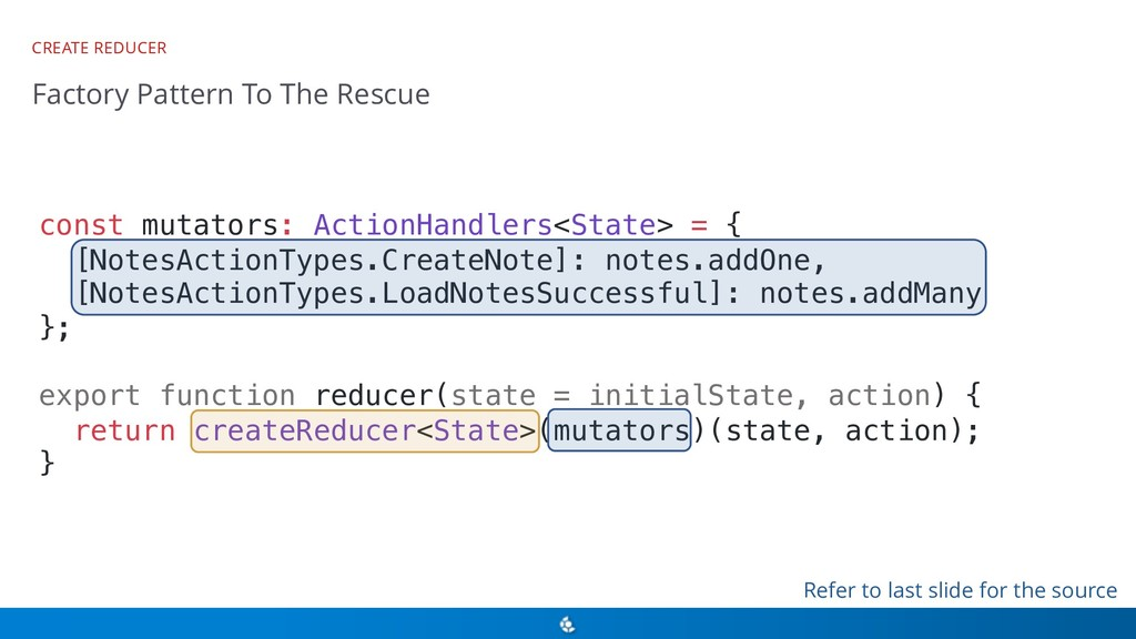 CREATE REDUCER Factory Pattern To The Rescue co...