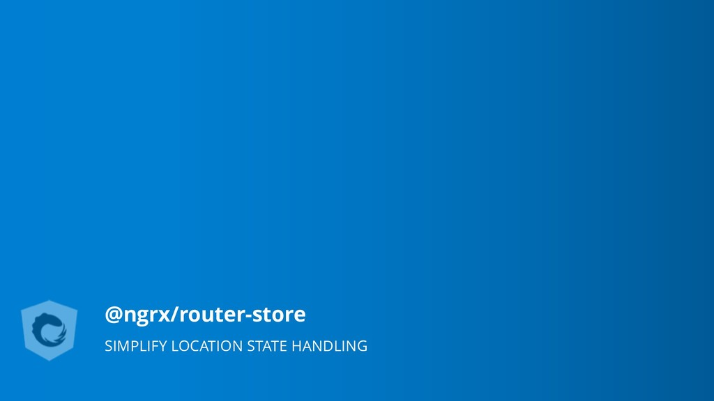 @ngrx/router-store SIMPLIFY LOCATION STATE HAND...