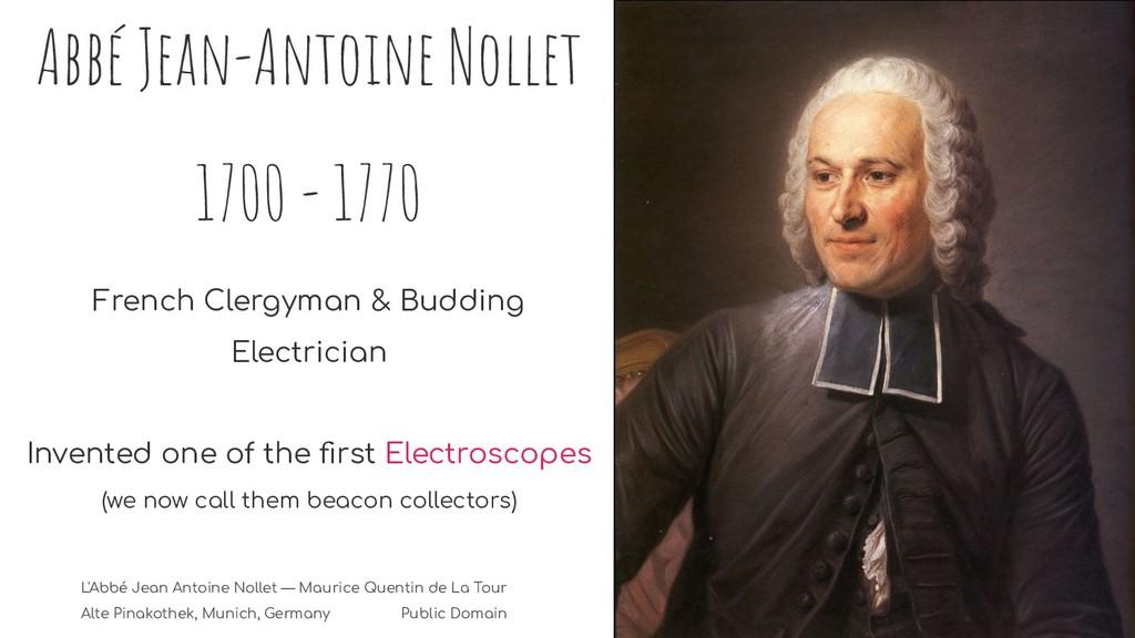 Abbé Jean-Antoine Nollet 1700 - 1770 French Cle...