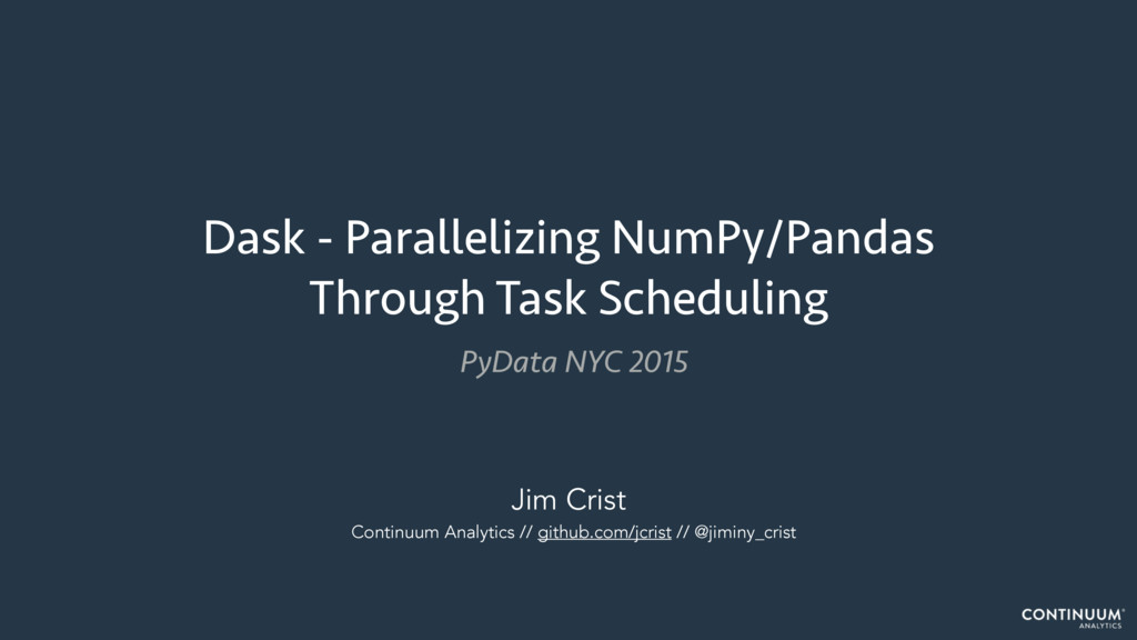 Dask - Parallelizing NumPy/Pandas Through Task ...