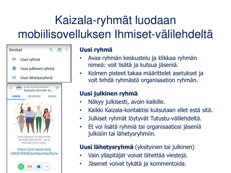 Kaizala on suunniteltu mobiililaitteelle WhatsA...