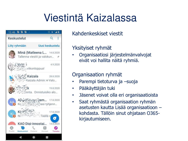 Kaizala-ryhmät luodaan mobiilisovelluksen Ihmis...