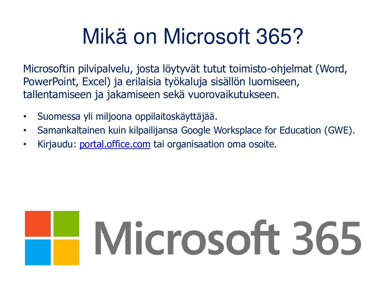 Mikä on Office 365? Microsoftin pilvipalvelu, j...