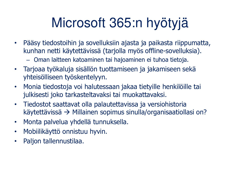 Office 365:n hyötyjä • Pääsy tiedostoihin ja so...