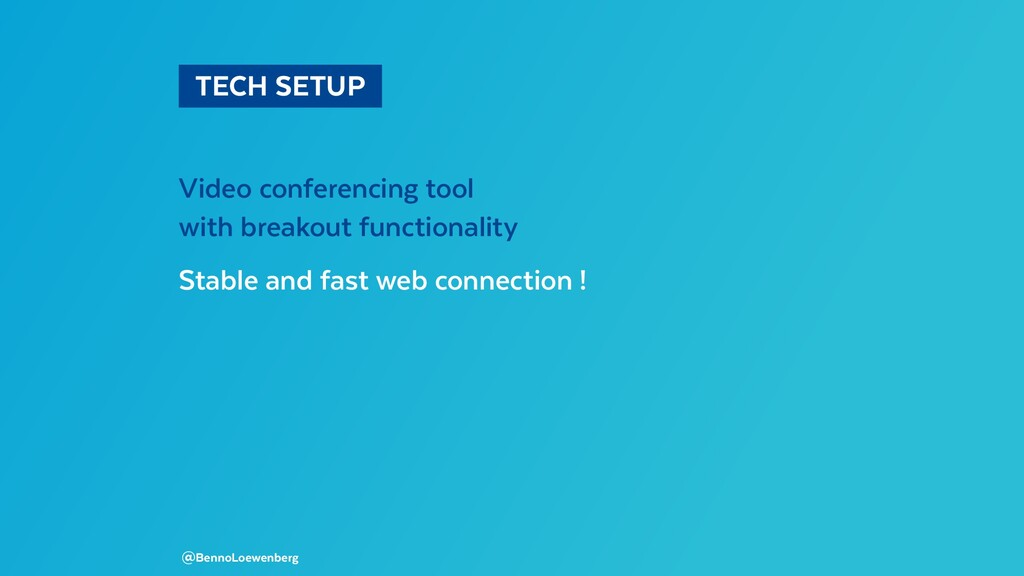 TECH SETUP Video conferencing tool with brea...