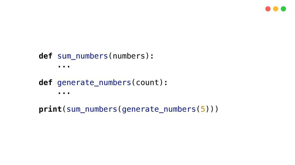 def sum_numbers(numbers): ... def generate_numb...
