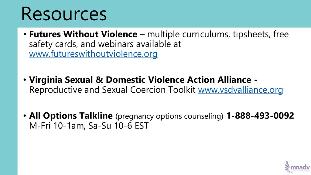 Resources • Futures Without Violence – multiple...