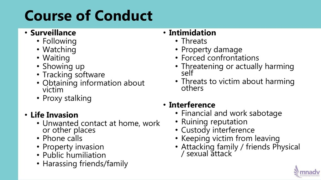 Course of Conduct • Surveillance • Following • ...