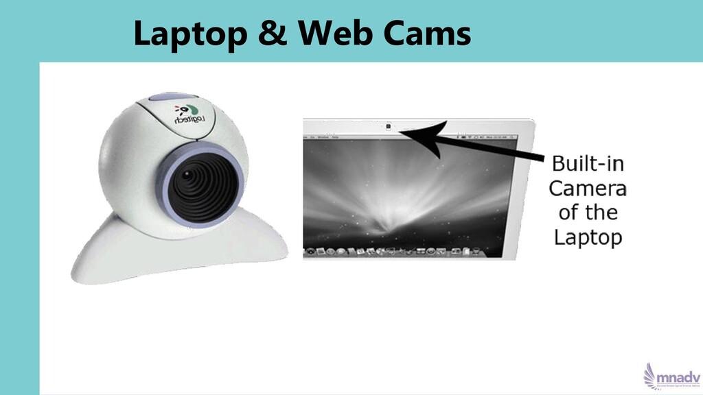 Laptop & Web Cams