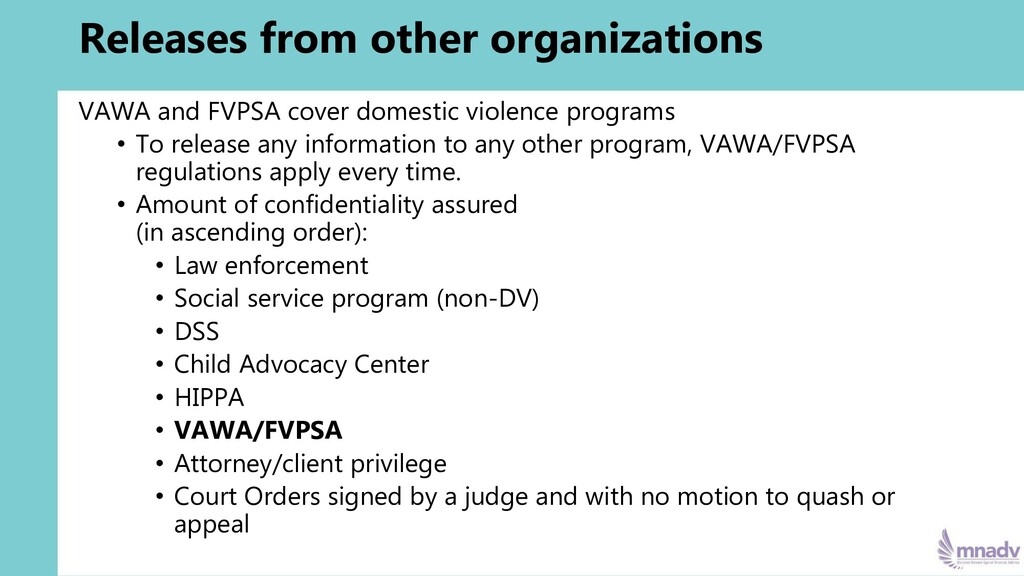 Releases from other organizations VAWA and FVPS...