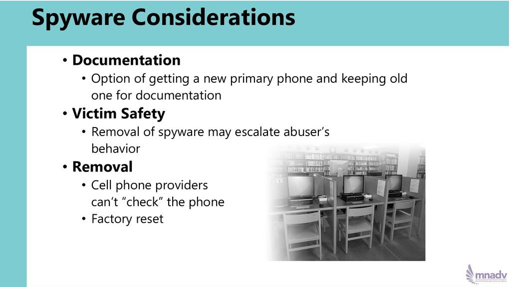 Spyware Considerations • Documentation • Option...