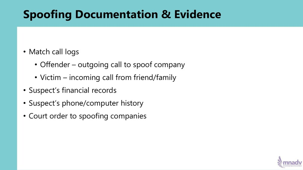 Spoofing Documentation & Evidence • Match call ...