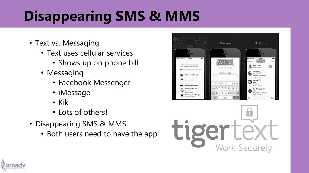 Disappearing SMS & MMS • Text vs. Messaging • T...