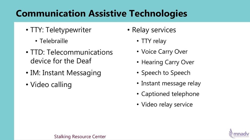 Communication Assistive Technologies • TTY: Tel...