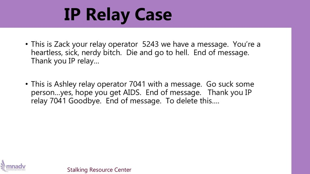 IP Relay Case • This is Zack your relay operato...