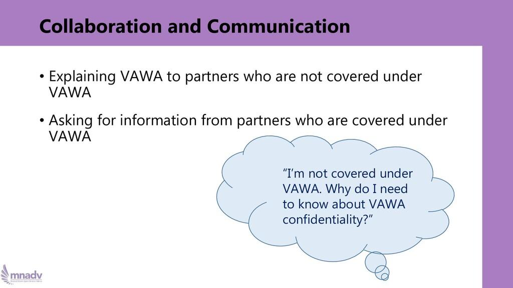 Collaboration and Communication • Explaining VA...