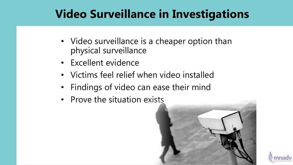 Video Surveillance in Investigations • Video su...