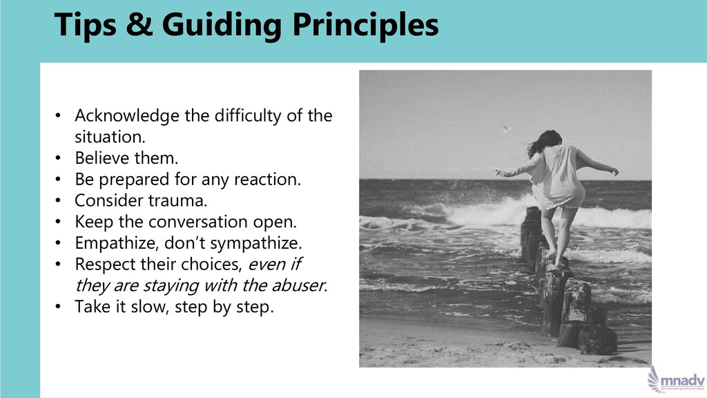 Tips & Guiding Principles • Acknowledge the dif...