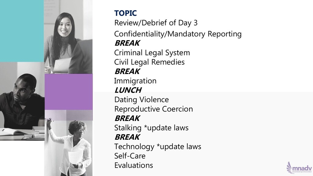 TOPIC Review/Debrief of Day 3 Confidentiality/M...