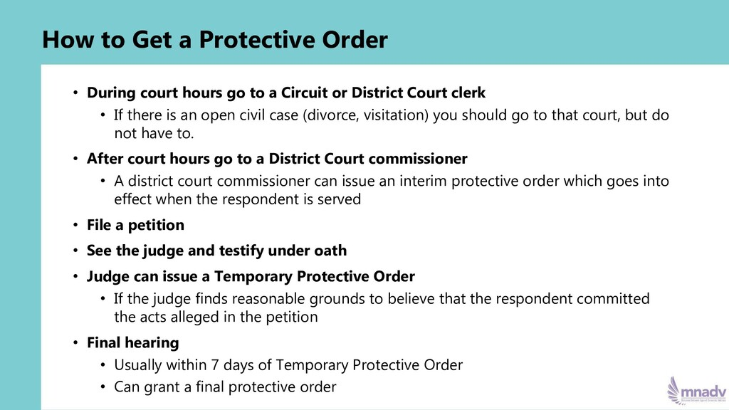 How to Get a Protective Order • During court ho...