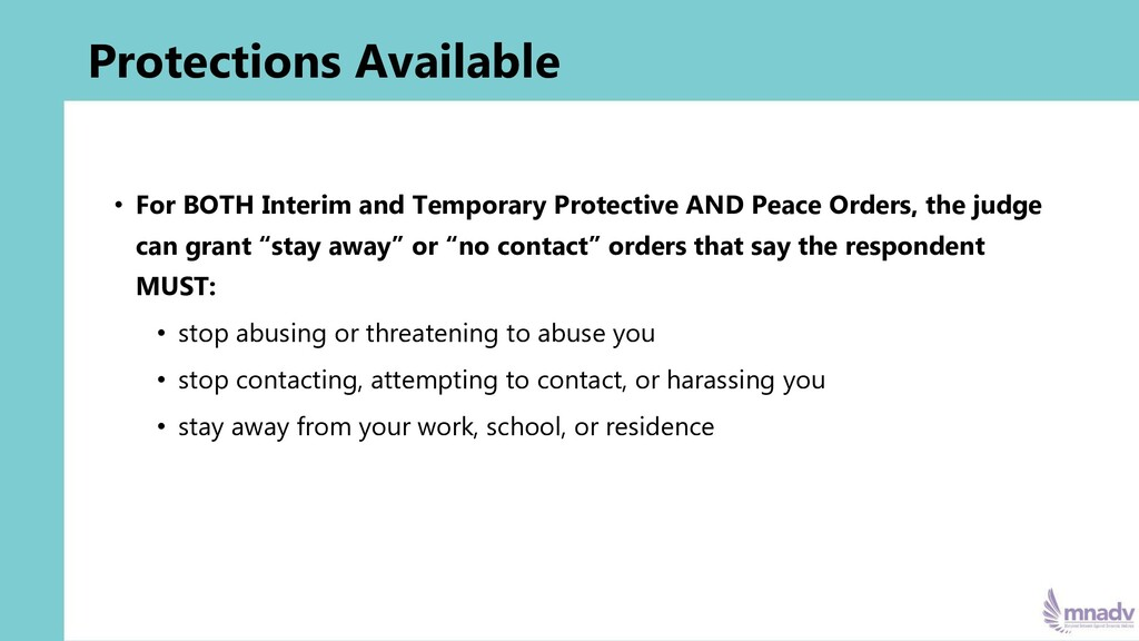 Protections Available • For BOTH Interim and Te...