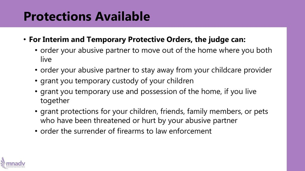 Protections Available • For Interim and Tempora...
