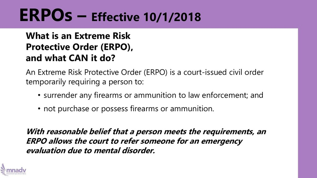 ERPOs – Effective 10/1/2018 What is an Extreme ...