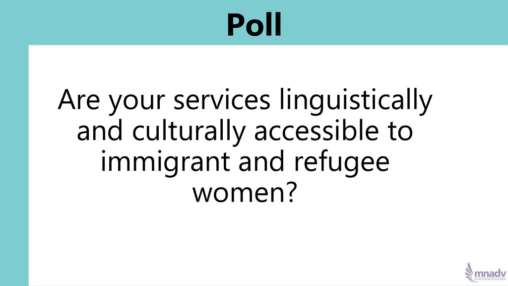 Poll Are your services linguistically and cultu...