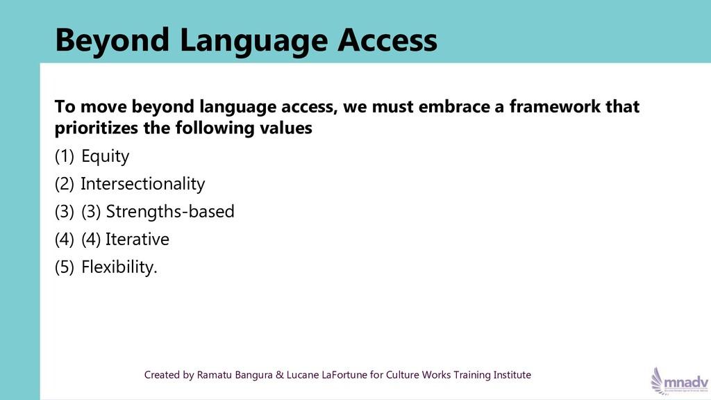 Beyond Language Access To move beyond language ...