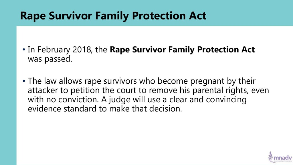 • In February 2018, the Rape Survivor Family Pr...