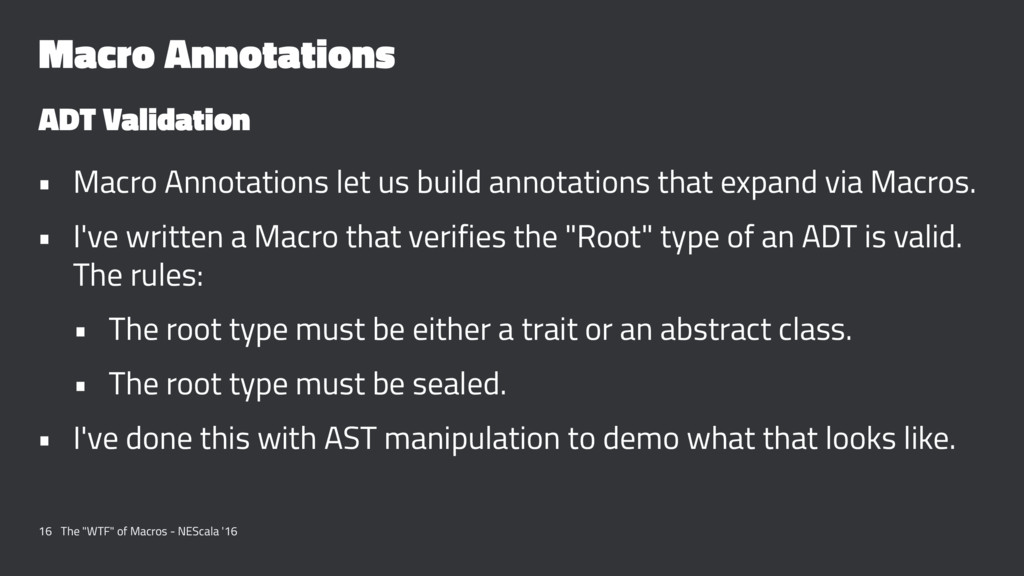 Macro Annotations ADT Validation • Macro Annota...