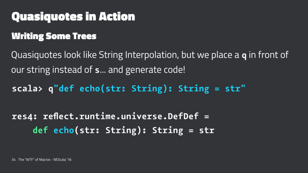Quasiquotes in Action Writing Some Trees Quasiq...