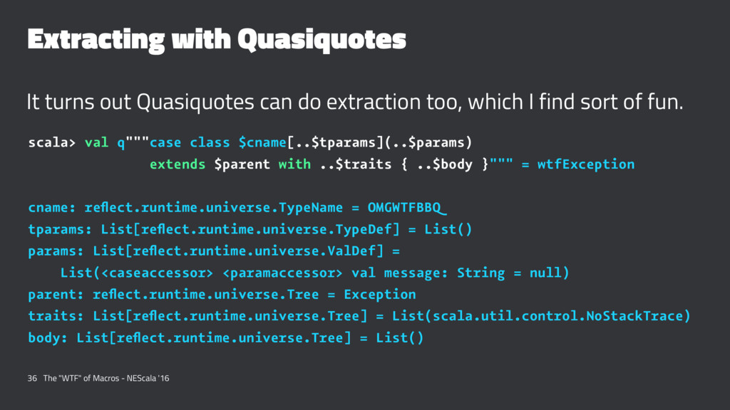 Extracting with Quasiquotes It turns out Quasiq...