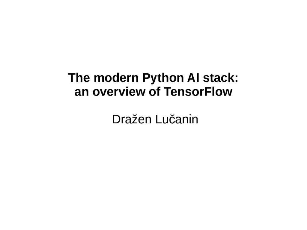 The modern Python AI stack: an overview of Tens...