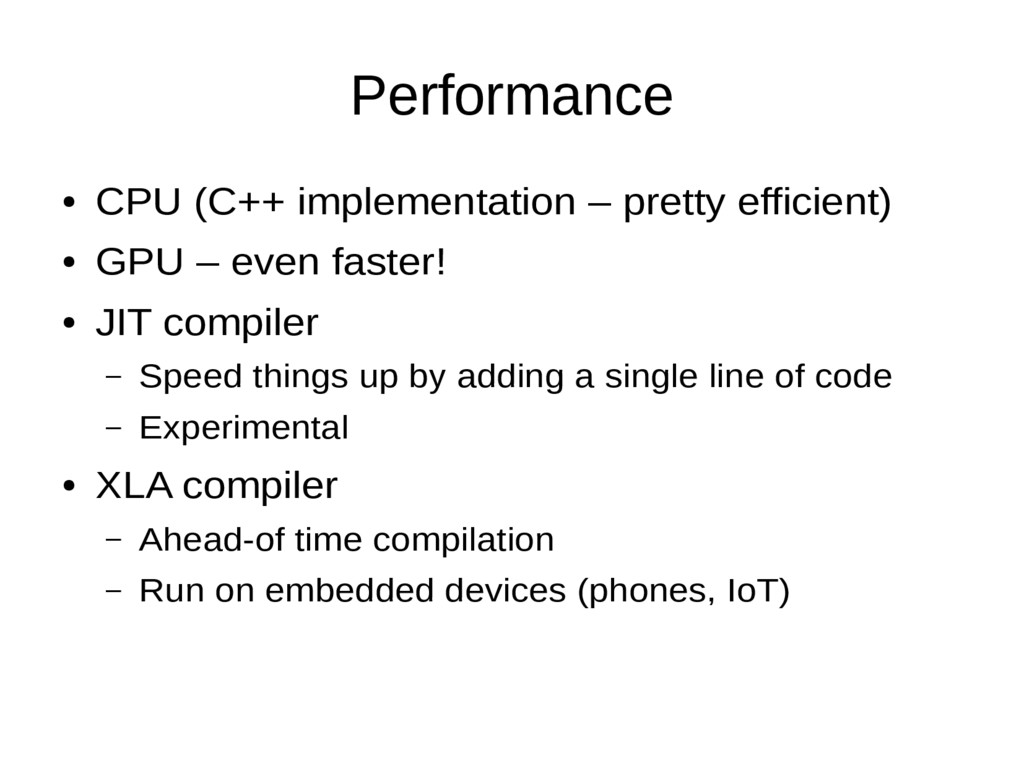 Performance ● CPU (C++ implementation – pretty ...