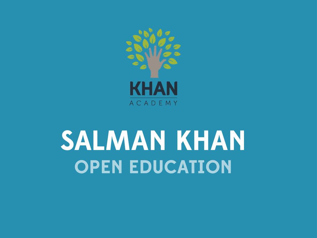 SALMAN KHAN OPEN EDUCATION