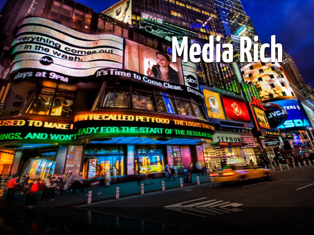 Learner centered Media Rich